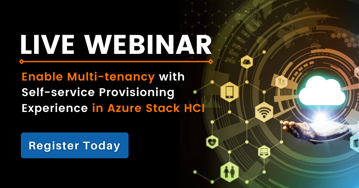 Azure Stack HCI Webinar   Enable Multi-tenancy with Self-service Provisioning Experience