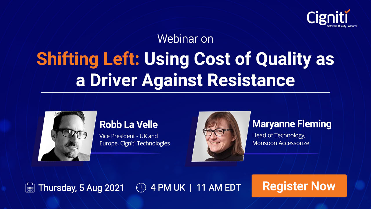Shifting Left: Using Cost of Quality as a Driver Against Resistance