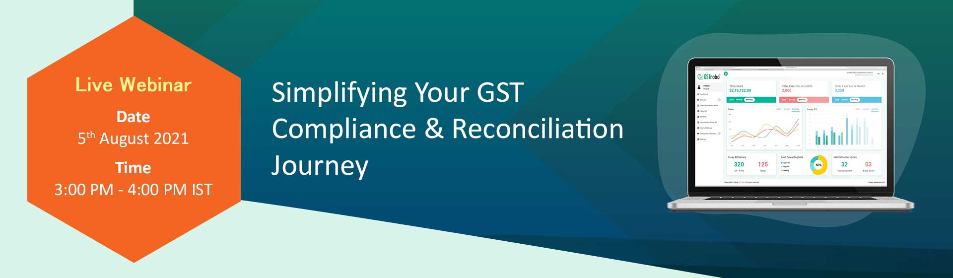 Live Webinar on Simplifying Your GST Compliance & Reconciliation Journey!