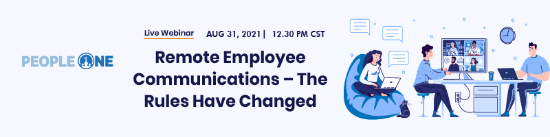 Remote Employee Communications – The Rules Have Changed