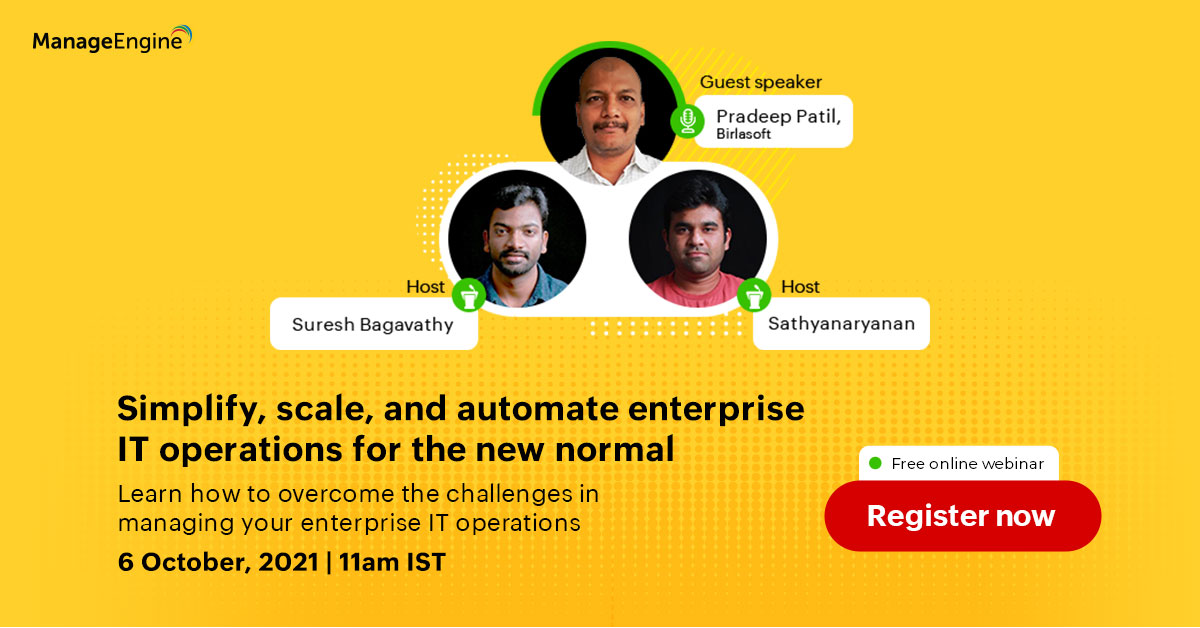 [ManageEngine Webinar] Simplify, scale, and automate enterprise IT operations for the new normal
