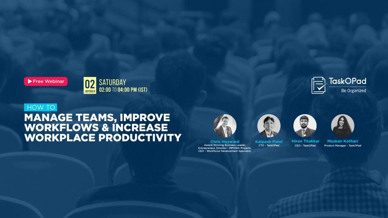 Presenting Webinar on Managing Teams and Improving Workflows