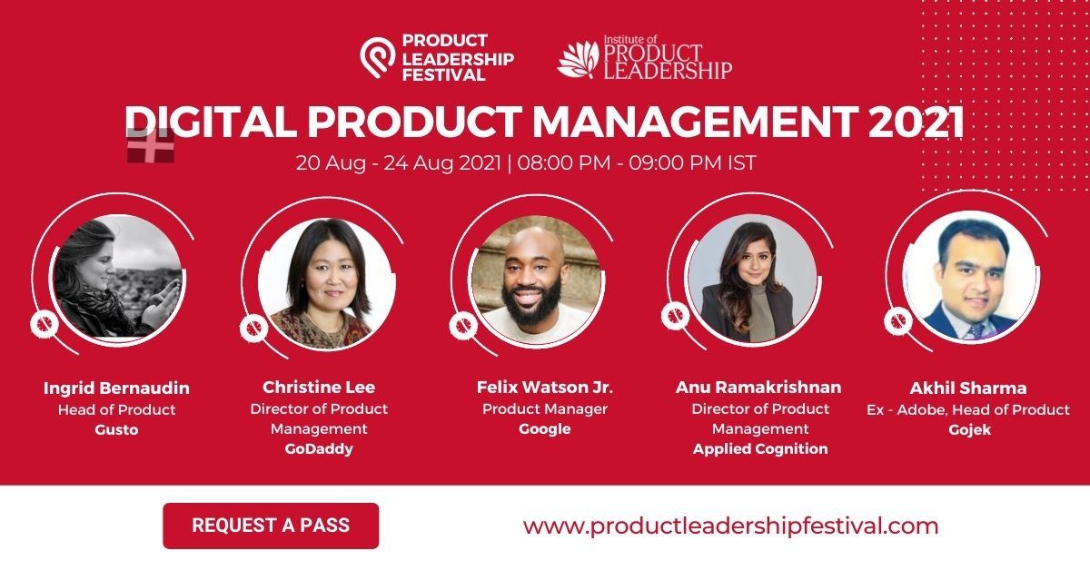 The Product Leadership Festival 2021- Digital Product Management Edition