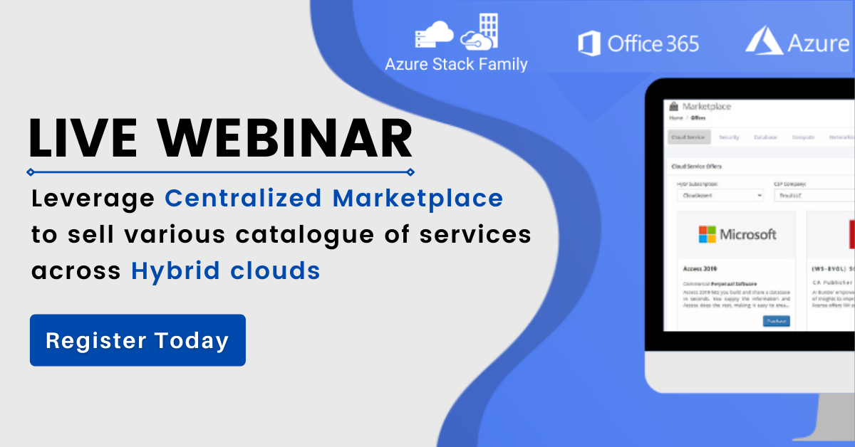 Leverage Centralized Marketplace to sell various catalogue of services across Hybrid clouds