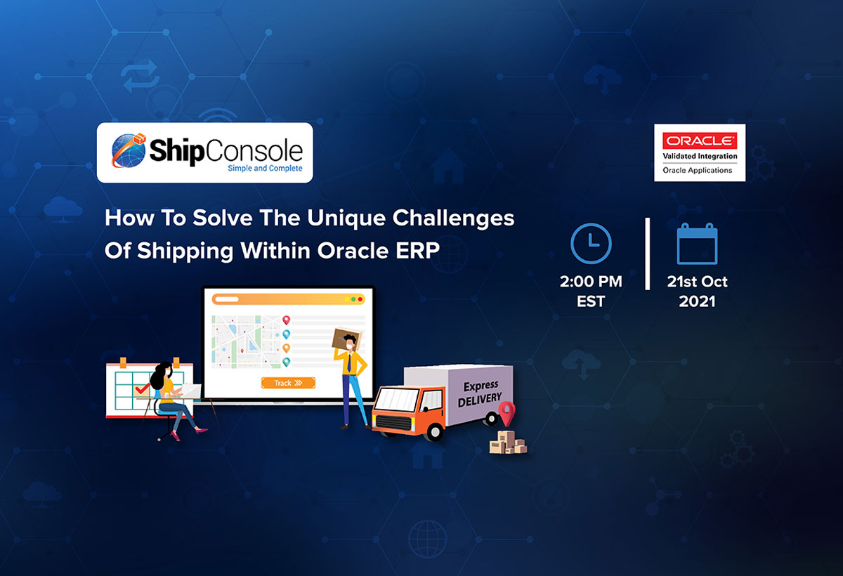 [Live Webinar] How to Solve the Challenges of Shipping with an Oracle ERP