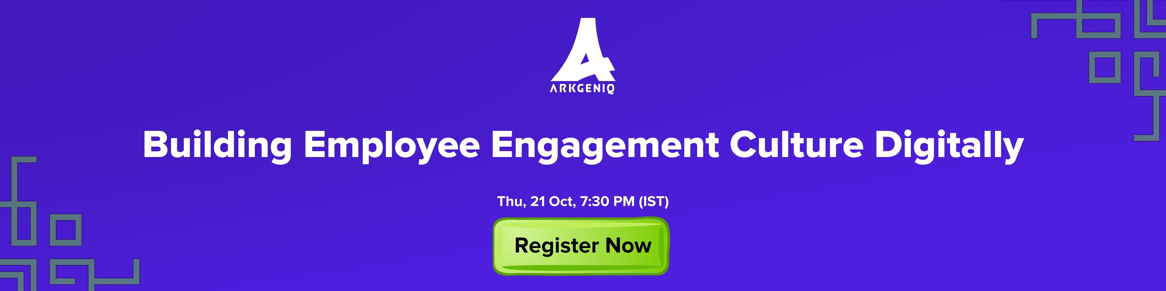 [Webinar] Building Employee Engagement Culture Digitally