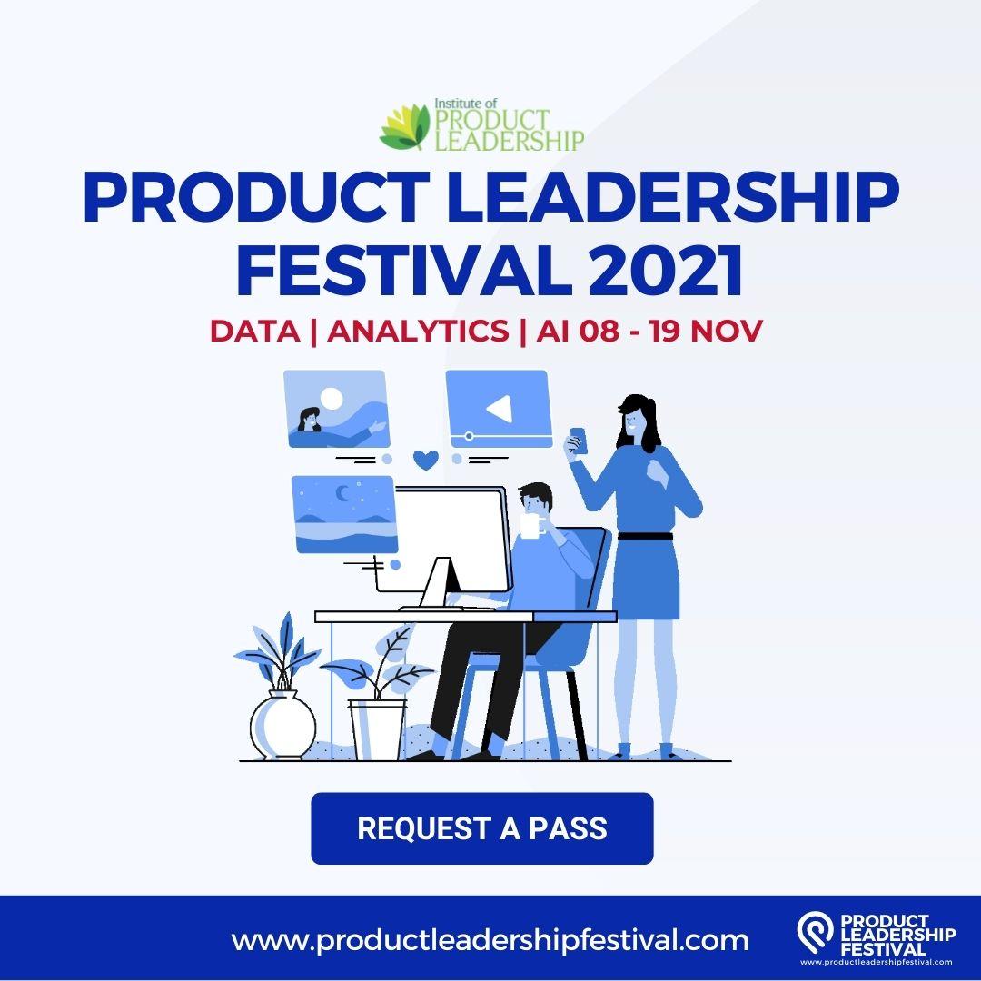 Product Leadership Festival 2021 - Data | Analytics | AI