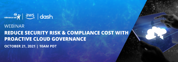 [Live Webinar] Reduce Security Risk & Compliance Cost with Proactive Cloud Governance