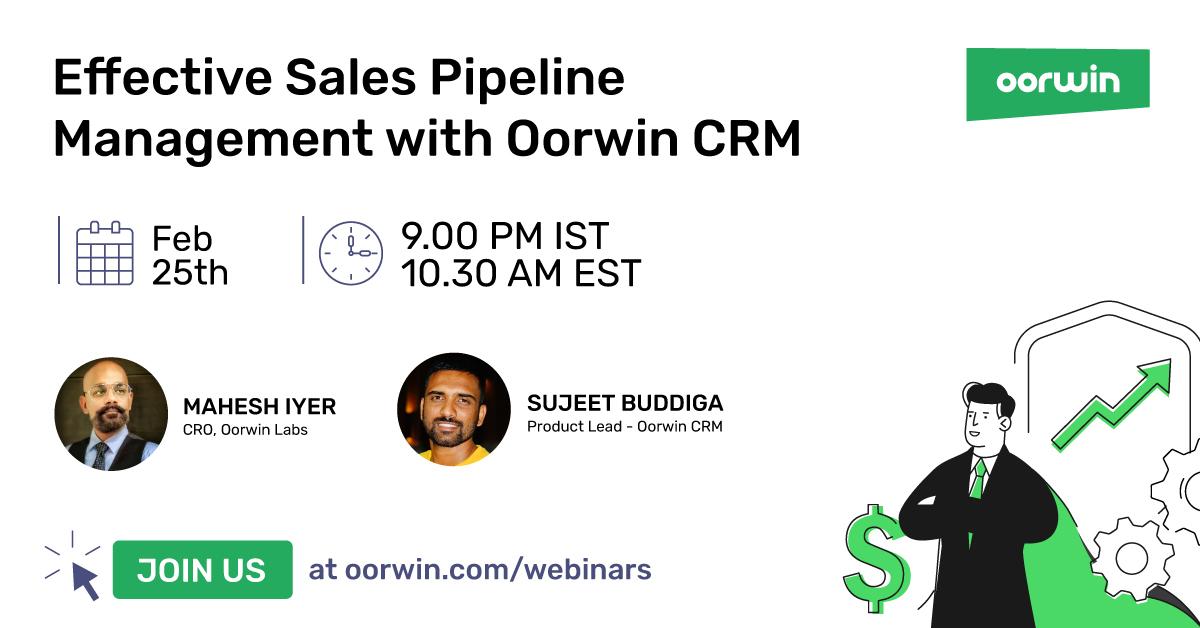 [Webinar]Effective Sales Pipeline Management with Oorwin CRM