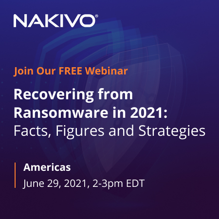 Recovering from Ransomware in 2021: Facts, Figures and Strategies
