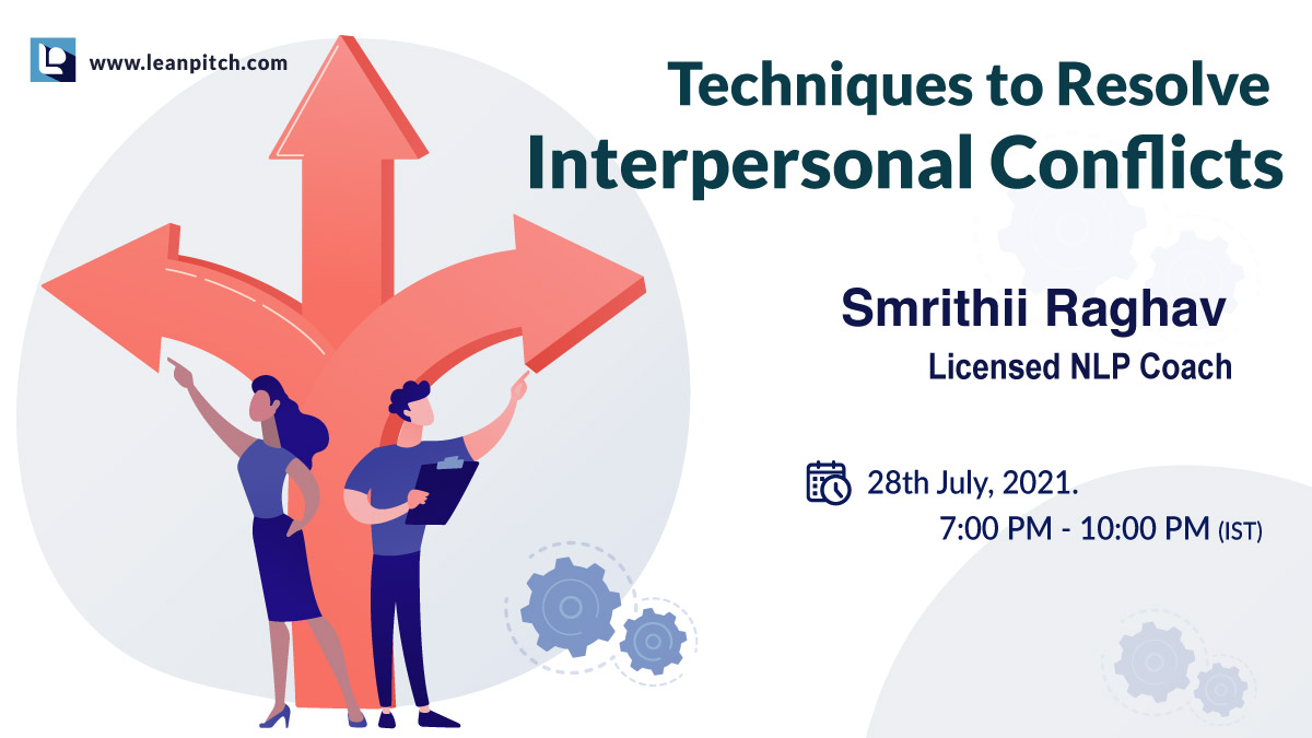 Crash Course: Techniques to Resolve Interpersonal Conflicts