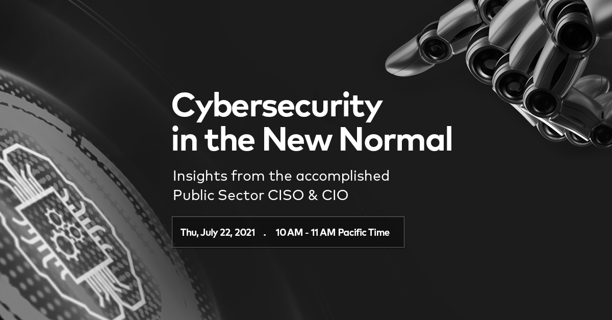Cybersecurity in the New Normal